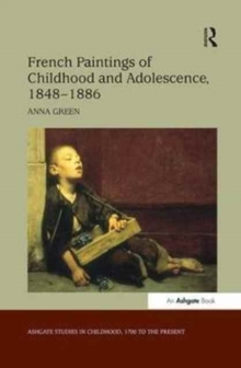 Image for French Paintings of Childhood and Adolescence, 1848-1886