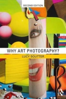 Image for Why art photography?