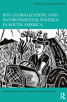Image for Soy, globalization, and environmental politics in South America