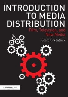 Image for Introduction to media distribution  : film, television, and new media