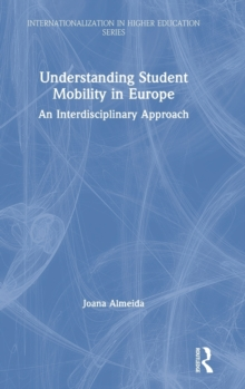 Image for Understanding student mobility in Europe  : an interdisciplinary approach