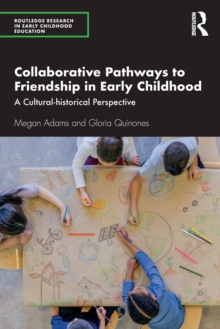 Image for Collaborative pathways to friendship in early childhood  : a cultural-historical perspective