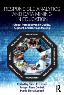 Image for Responsible analytics and data mining in education  : global perspectives on quality, support, and decision-making