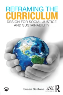Image for Reframing the curriculum  : design for social justice and sustainability