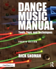 Image for Dance music manual  : tools, toys, and techniques
