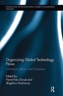 Image for Organizing global technology flows  : institutions, actors, and processes