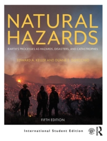 Image for Natural hazards  : Earth's processes as hazards, disasters, and catastrophes
