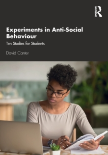 Image for Experiments in anti-social behaviour  : ten studies for students