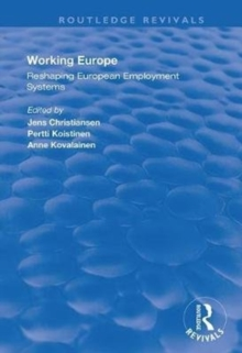 Image for Working Europe : Reshaping European employment systems
