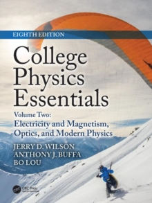 Image for College physics essentialsVolume two,: Electricity and magnetism, optics, modern physics