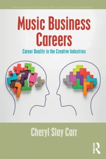 Image for Music business careers  : career duality in the creative industries