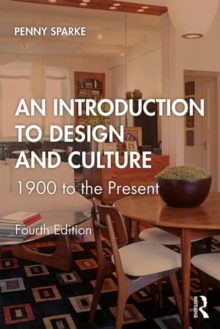 Image for An introduction to design and culture  : 1900 to the present