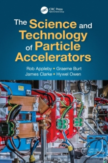 Image for The science and technology of particle accelerators