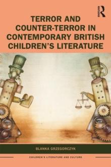 Image for Terror and counter-terror in contemporary British children's literature
