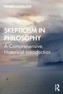 Image for Skepticism in philosophy  : a comprehensive, historical introduction