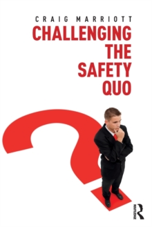 Image for Challenging the safety quo