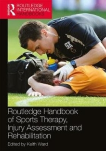 Image for Routledge handbook of sports therapy, injury assessment and rehabilitation