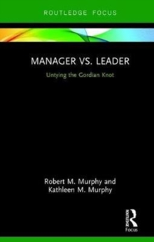 Image for Manager vs. Leader : Untying the Gordian Knot