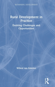 Image for Rural development in practice  : evolving challenges and opportunities