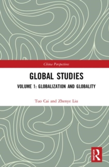 Image for Global Studies : Volume 1: Globalization and Globality