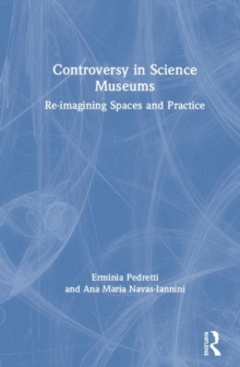 Image for Controversy in science museums  : re-imagining exhibition spaces and practice