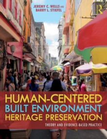 Image for Human-centred built environment heritage preservation  : theory and evidence-based practice