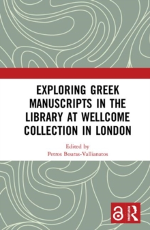 Image for Exploring Greek manuscripts in the Library at Wellcome Collection in London