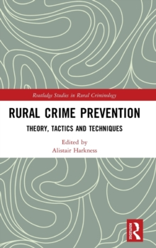 Image for Rural crime prevention  : theory, tactics and techniques