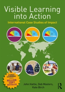 Image for Visible learning into action  : international case studies of impact