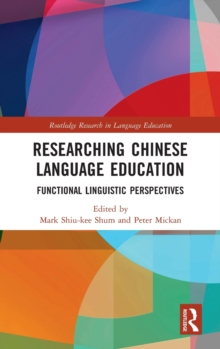 Image for Researching Chinese language education  : functional linguistic perspectives