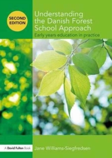 Image for Understanding the Danish forest school approach  : early years education in practice