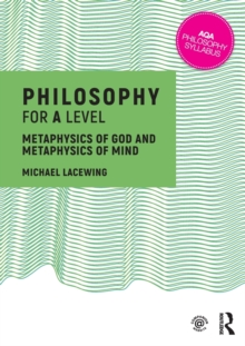 Image for Philosophy for A level  : metaphysics of God and metaphysics of mind