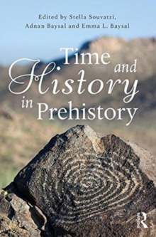 Image for Time and history in prehistory