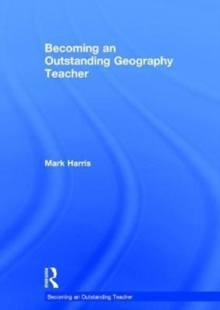 Image for Becoming an outstanding geography teacher