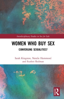 Image for Women who buy sex  : converging sexualities?