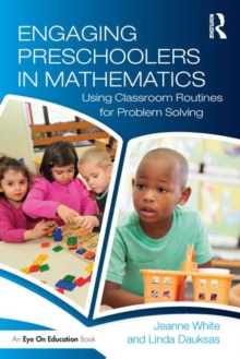 Image for Engaging preschoolers in mathematics  : using classroom routines for problem solving