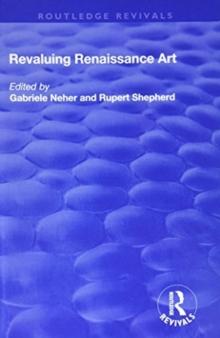 Revaluing Renaissance Art