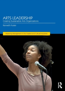 Image for Arts leadership  : creating sustainable arts organizations