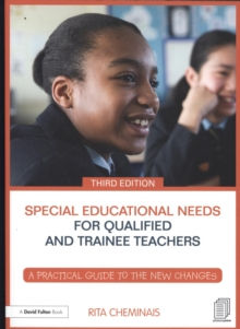 Image for Special educational needs for newly qualified teachers and teaching assistants  : a practical guide to the new changes