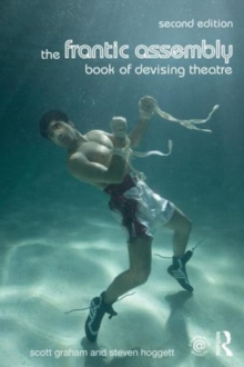 Image for The Frantic Assembly book of devising theatre