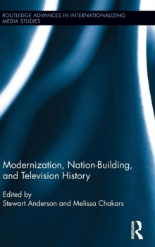 Image for Modernization, nation-building, and television history