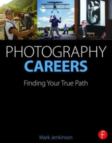 Image for Photography careers  : finding your true path