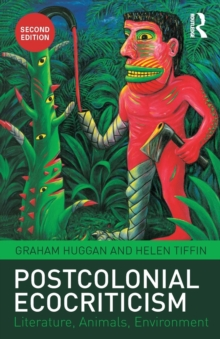 Image for Postcolonial ecocriticism  : literature, animals, environment
