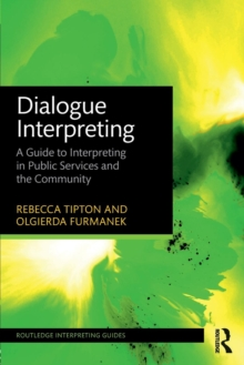 Image for Dialogue interpreting  : a guide to interpreting in public services and the community