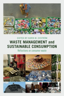 Image for Waste management and sustainable consumption  : reflections on consumer waste