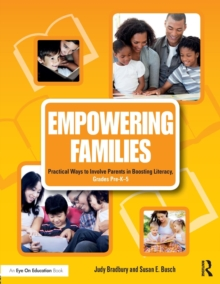 Image for Empowering families  : practical ways to involve parents in boosting literacy, grades preK-5