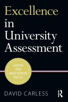 Image for Excellence in university assessment  : learning from award-winning teaching