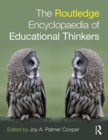 Image for The Routledge encyclopaedia of educational thinkers
