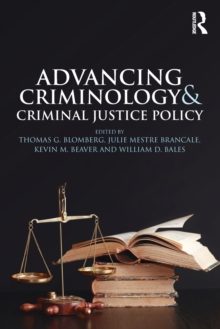 Image for Advancing criminology and criminal justice policy