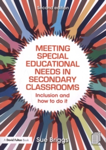 Image for Meeting special educational needs in secondary classrooms  : inclusion and how to do it
